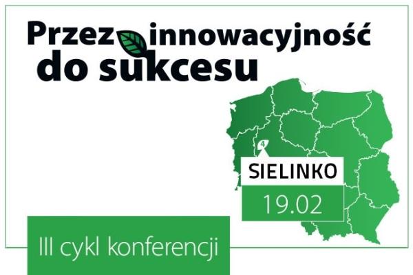 """Sielinko, """"Przez innowacyjność do sukcesu"""""""