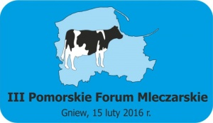 III Pomorskie Forum Mleczarskie w Gniewie