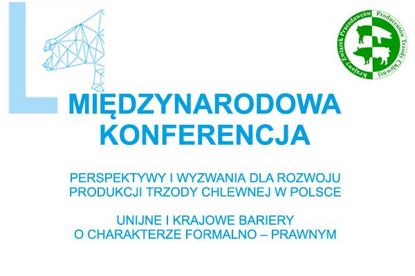 Perspektywy i wyzwania dla rozwoju produkcji trzody chlewnej w Polsce. Unijne i krajowe bariery o charakterze formalno – prawnym