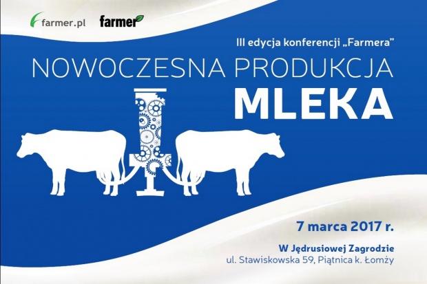 """Już za chwilę kolejna edycja Konferencji z cyklu """"Nowoczesna produkcja mleka"""""""