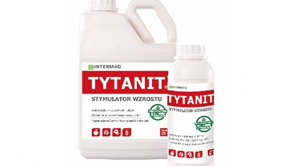 TYTANIT – plonotwórczy stymulator wzrostu roślin rolniczych