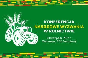 Narodowe Wyzwania w Rolnictwie już dziś na PGE Narodowy