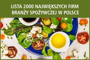 Lista 2000 największych firm spożywczych w Polsce