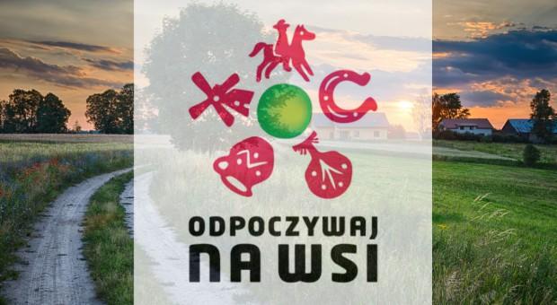 """Rusza kolejna edycja projektu """"Odpoczywaj na wsi"""""""
