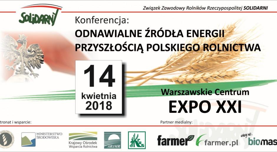 """Konferencja """"Odnawialne źródła energii przyszłością polskiego rolnictwa"""""""