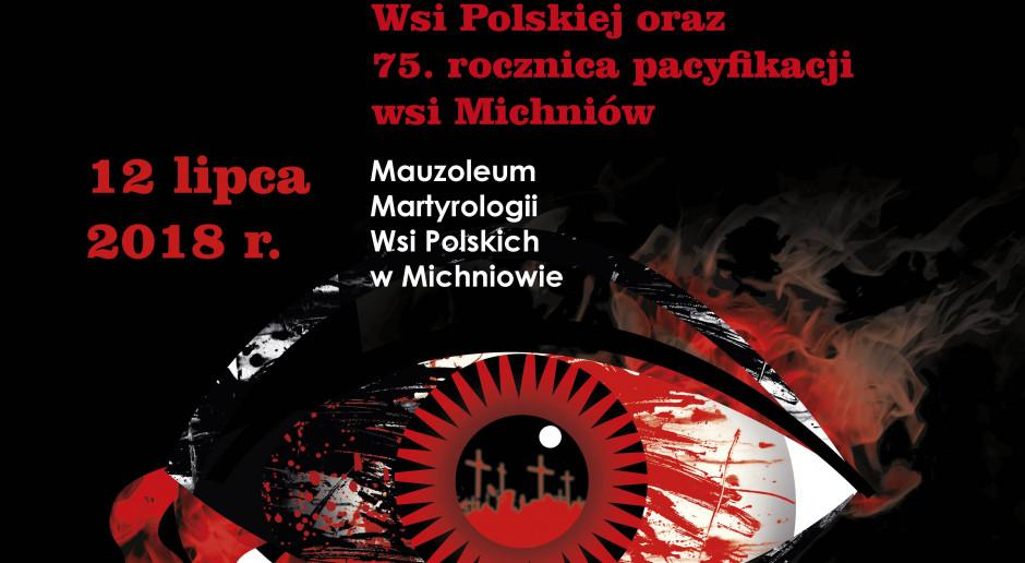 Dziś Dzień Walki i Męczeństwa Wsi Polskiej