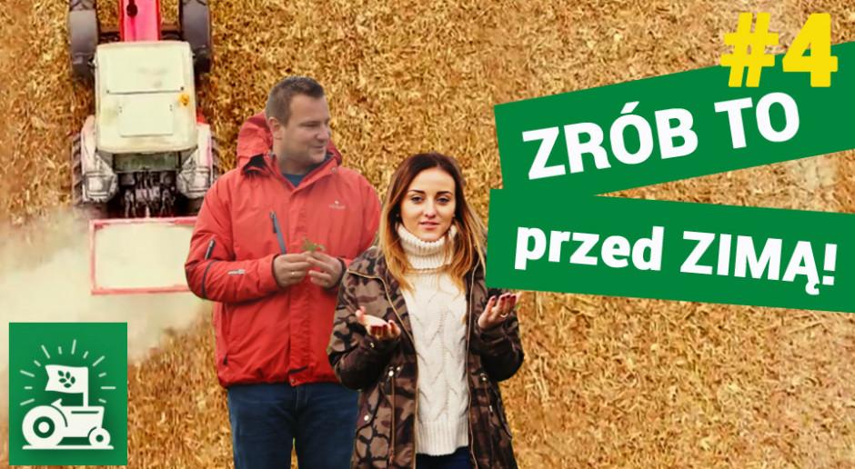 #4 odcinek Agrorewolucji: Zrób to przed zimą