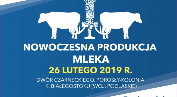 """Zapraszamy na konferencję """"Nowoczesna produkcja zwierzęca – MLEKO"""""""