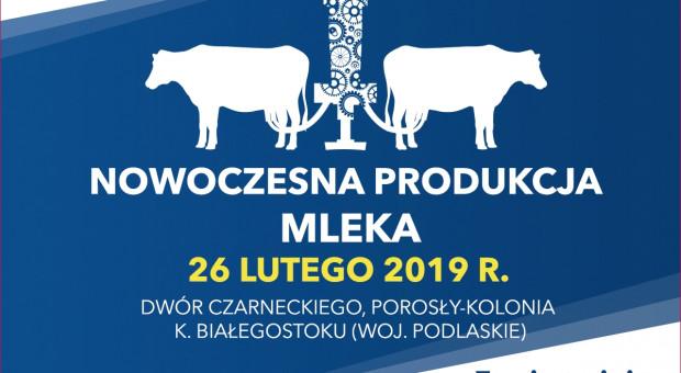 """Jak racjonalnie inwestować? O tym na najbliższej konferencji """"Nowoczesna produkcja mleka"""""""