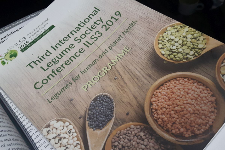 Third International Legume Society Conference ILS3 2019; Fot. Katarzyna Szulc