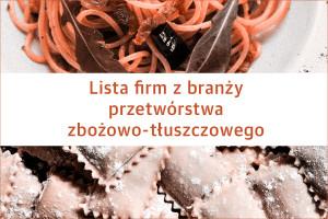 Lista firm z branży przetwórstwa zbożowo-tłuszczowego – edycja 2019
