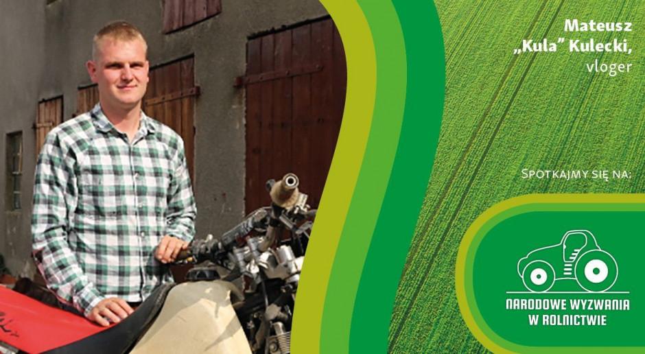 """Mateusz """"Kula"""" Kulecki z nami na Narodowych Wyzwaniach w Rolnictwie"""