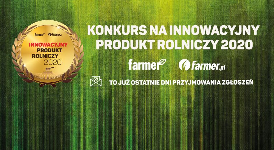 Innowacyjny Produkt Rolniczy 2020 - ostatnie dni na zgłoszenie w konkursie!