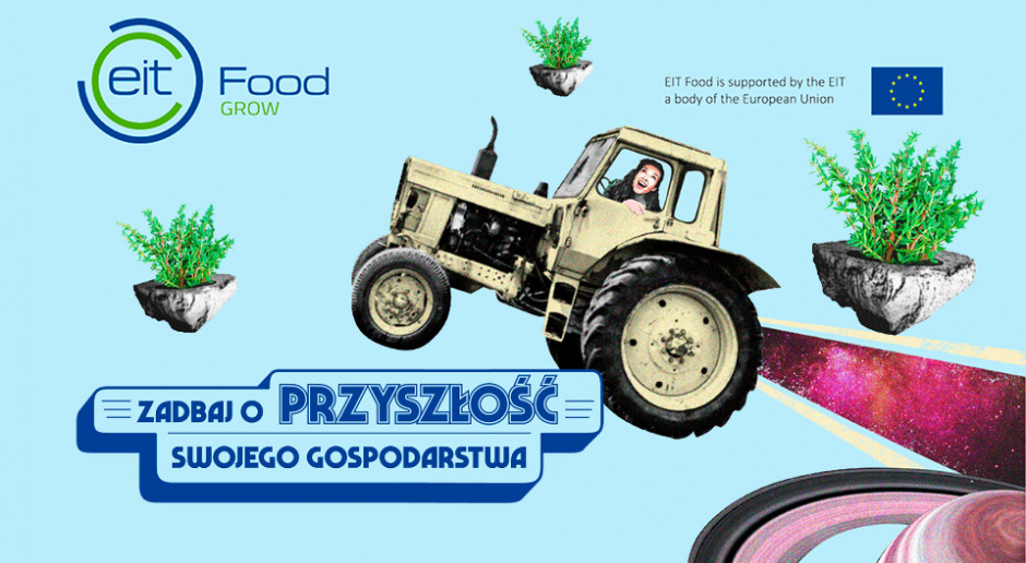 Zdywersyfikuj i zwiększ dochody swojego gospodarstwa z programem EIT Food Grow
