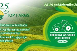 25-lat Top Farms. Rolnictwo 4.0: cyfryzacja i biologizacja - gorący temat na NWwR OnLine
