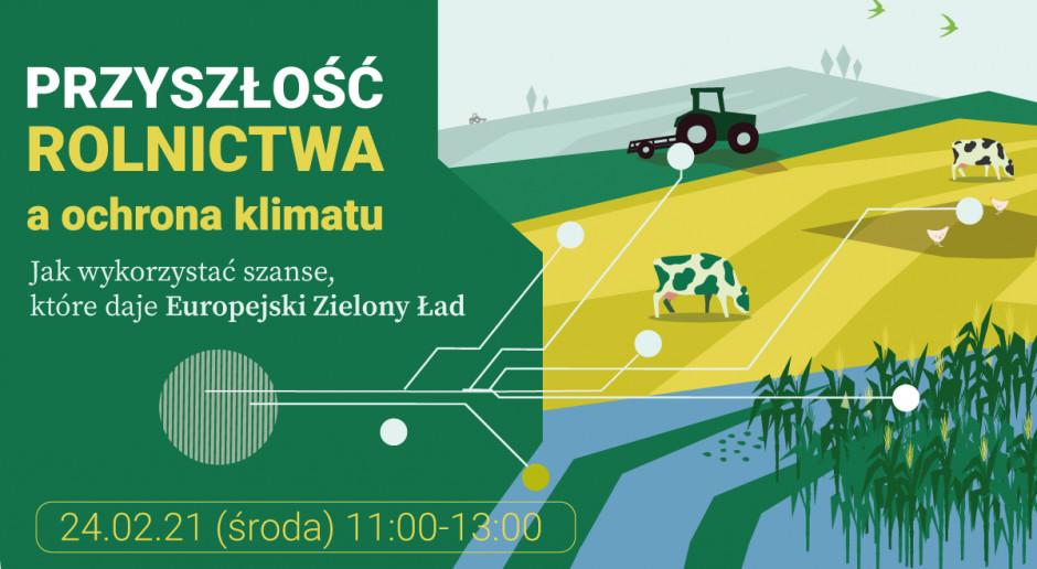 Przyszłość rolnictwa a ochrona klimatu.