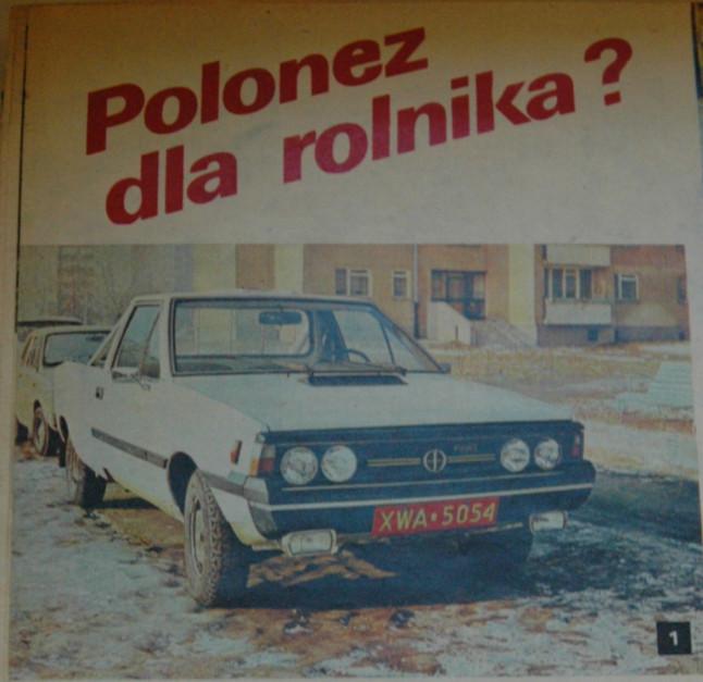 Polonez pick-up w redakcyjnym teście fot. archiwum Farmer