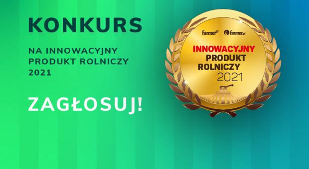 Wybierz Innowacyjny Produkt Rolniczy 2021!